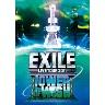 銀河鉄道999 (EXILE LIVE TOUR 2011 TOWER OF WISH ~願いの塔~)