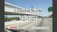 Graceful World