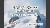HAPPY XMAS[WAR IS OVER]