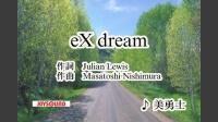 eX dream
