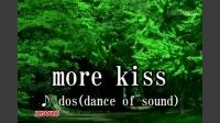 more kiss