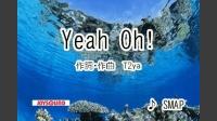Yeah Oh!