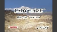 LADY CLOSE