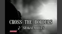 CROSS THE BORDERS〈全英語詞〉
