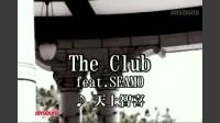 The Club feat.SEAMO