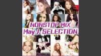 NONSTOP MIX -May J. SELECTION-