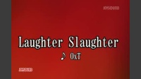 Laughter Slaughter
