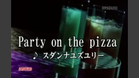 Party on the pizza